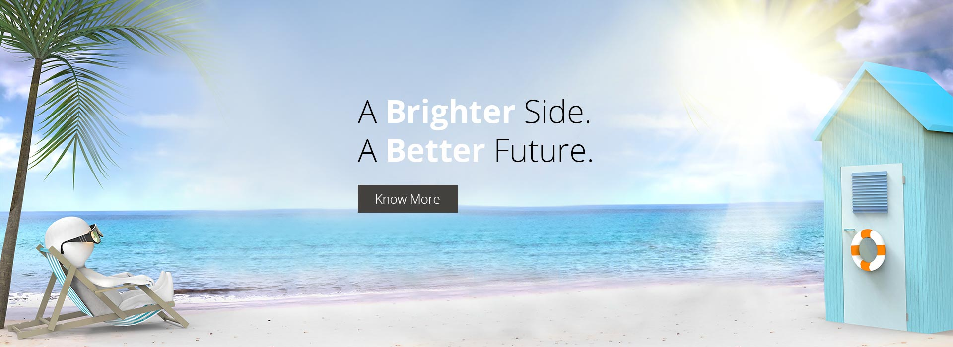 A Brighter Side. A Better Future