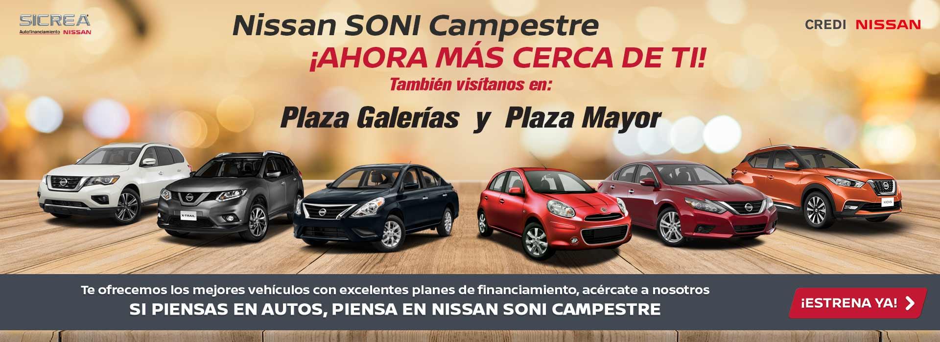 Nissan SONI Campestre ¡AHORA MÁS CERCA DE TI!