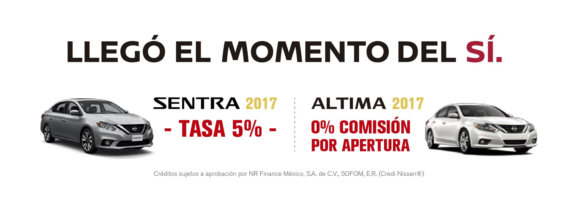 Llegó el Momento del Sí Nissan Mega Toluca Zinacantepec Almoloya Sentra Altima 2017 Tasa 5% 0% Comisión por Apertura