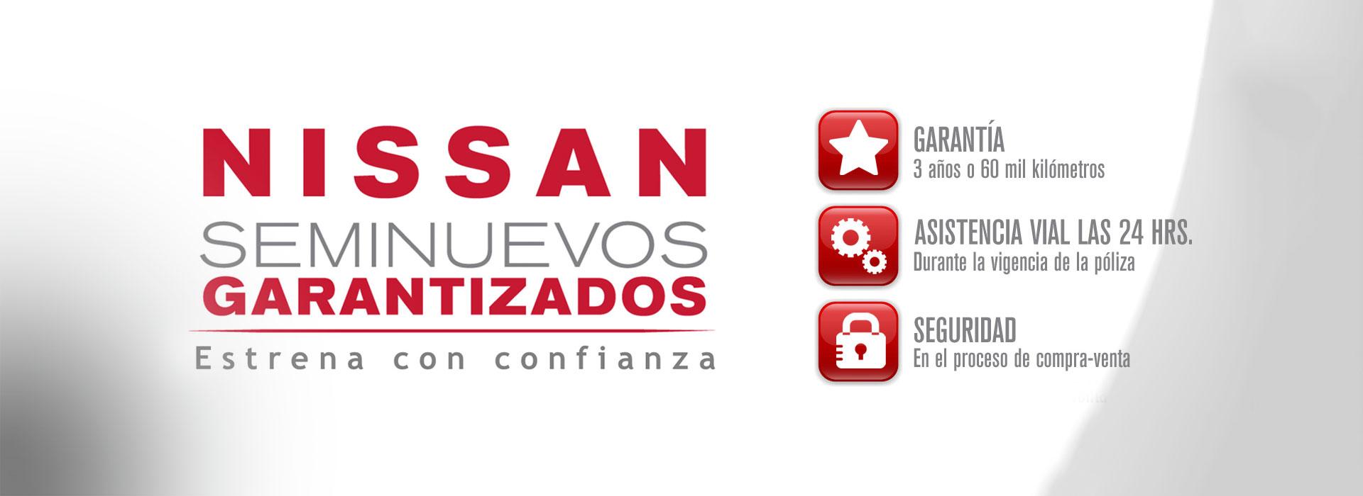 Seminuevos Garantizados Nissan, Estrena con confianza