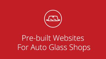 Pre-built websites for Auto Glass Shops
